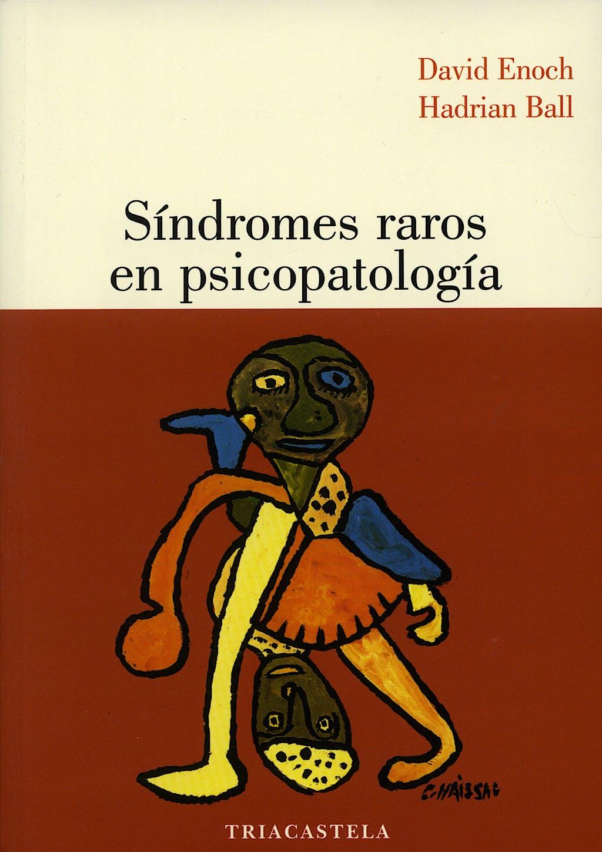 Portada del libro 9788495840264 Síndromes Raros en Psicopatología