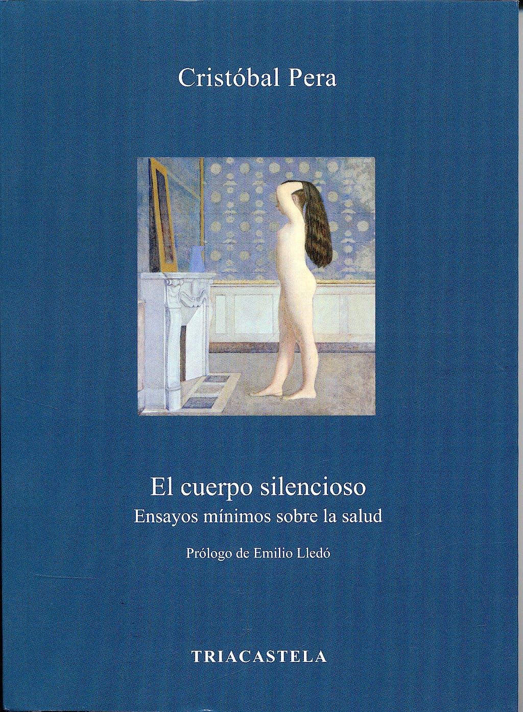 Portada del libro 9788495840394 El Cuerpo Silencioso. Ensayos Minimos sobre la Salud