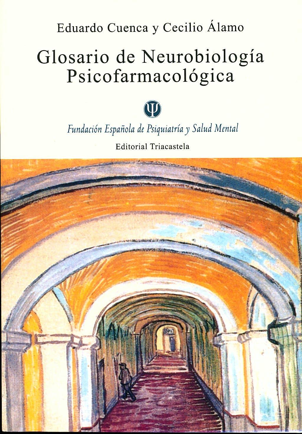 Portada del libro 9788495840455 Glosario de Neurobiologia Psicofarmacologica