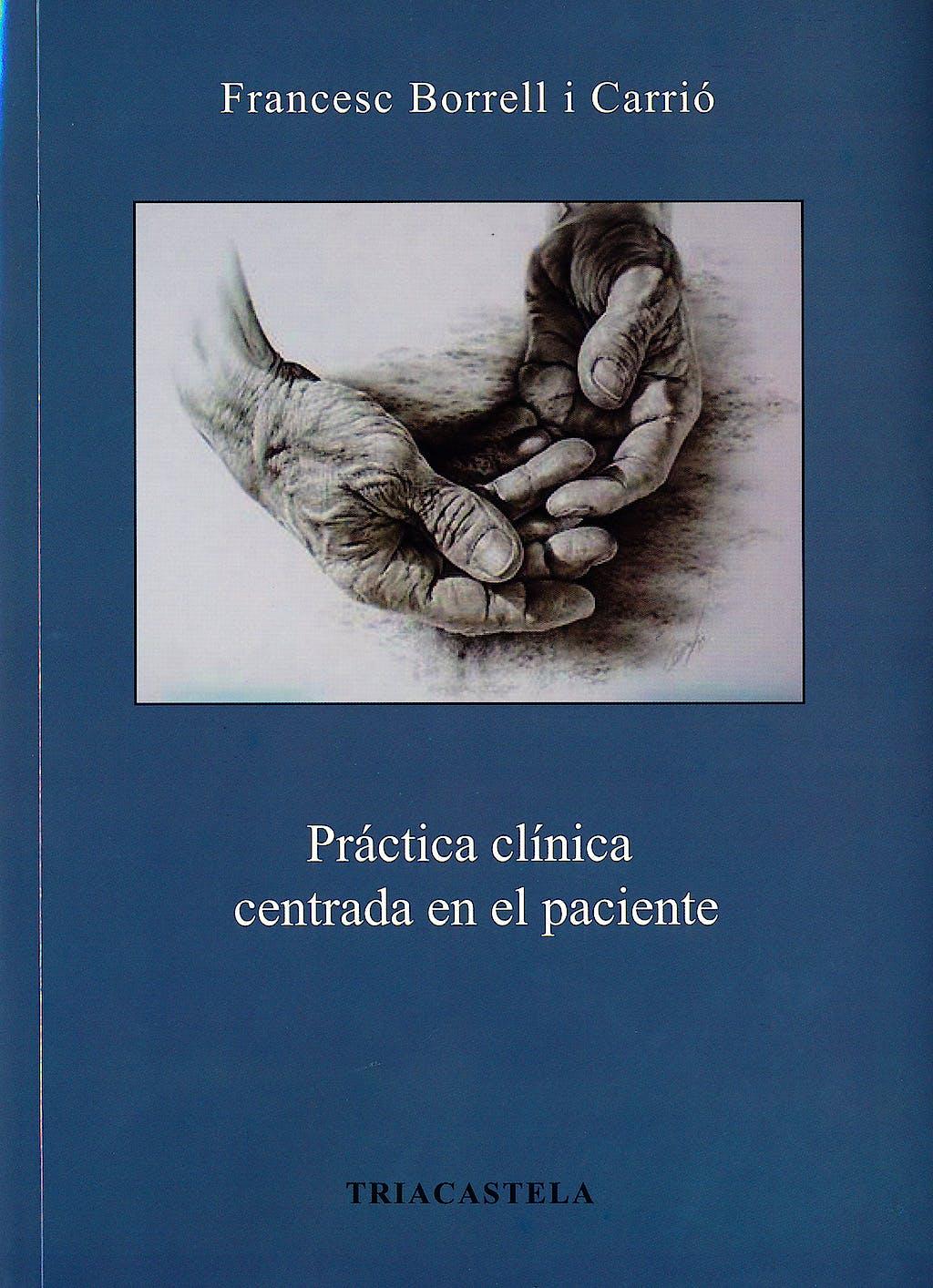 Portada del libro 9788495840561 Práctica Clínica Centrada en el Paciente