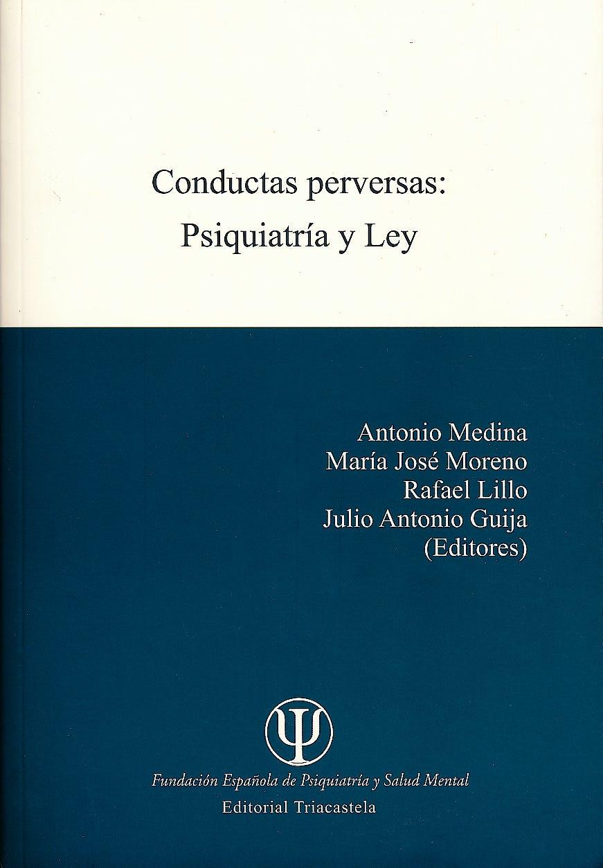 Portada del libro 9788495840622 Conductas Perversas: Psiquiatria y Ley