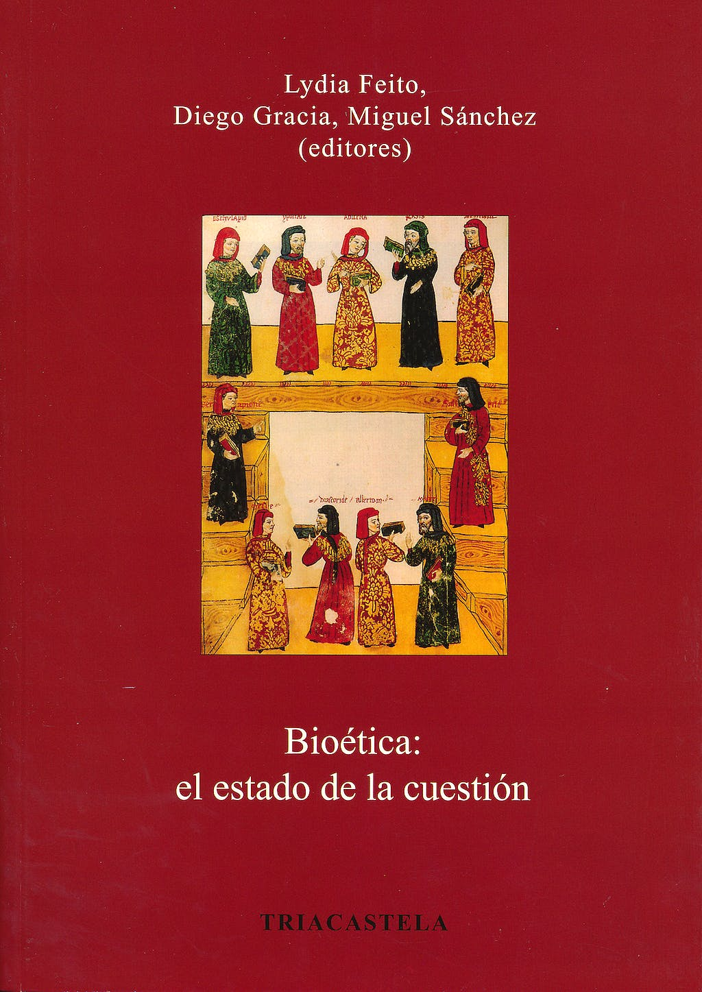 Portada del libro 9788495840646 Bioetica: El Estado de la Cuestion