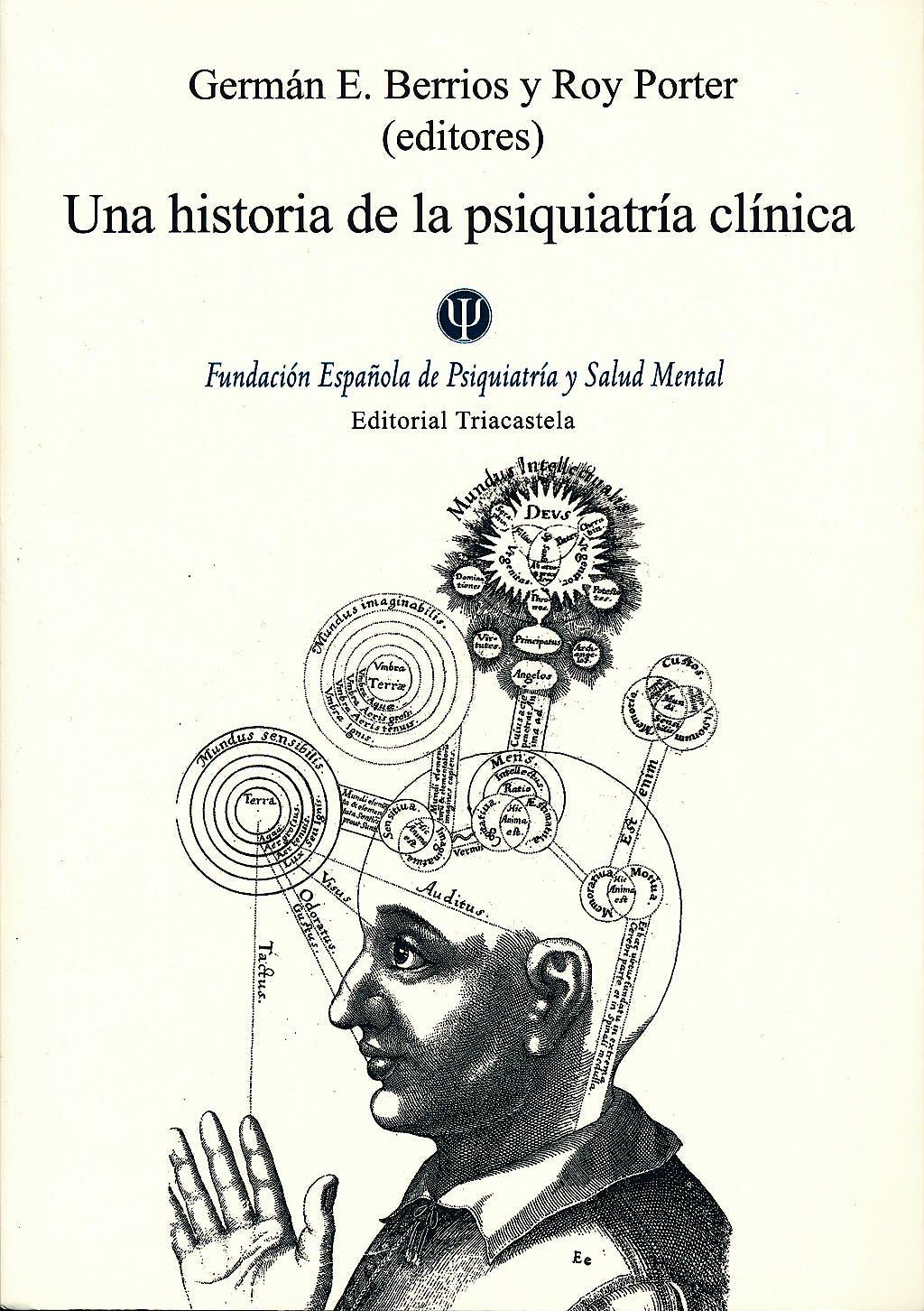 Portada del libro 9788495840714 Una Historia de la Psiquiatria Clinica