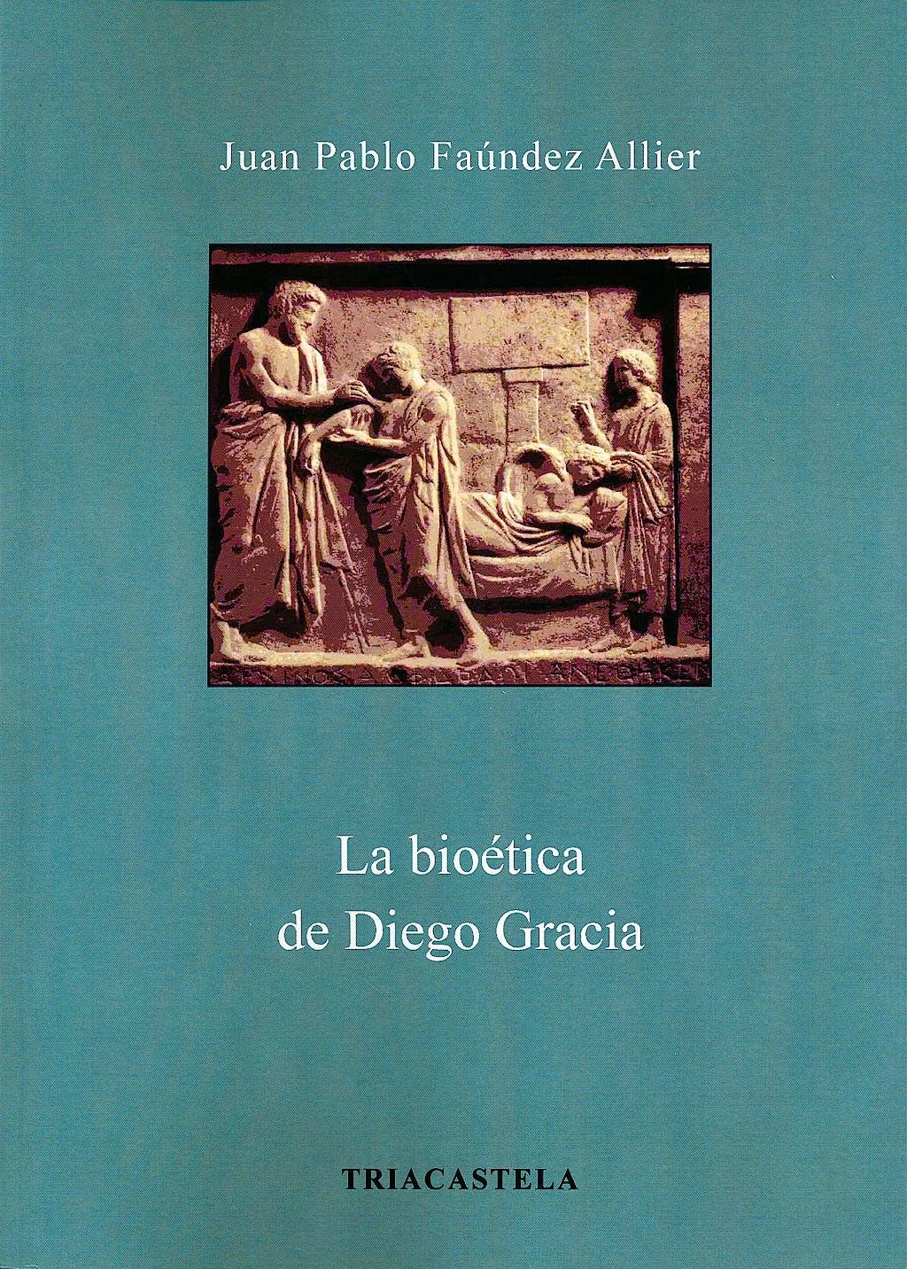 Portada del libro 9788495840752 La Bioetica de Diego Gracia