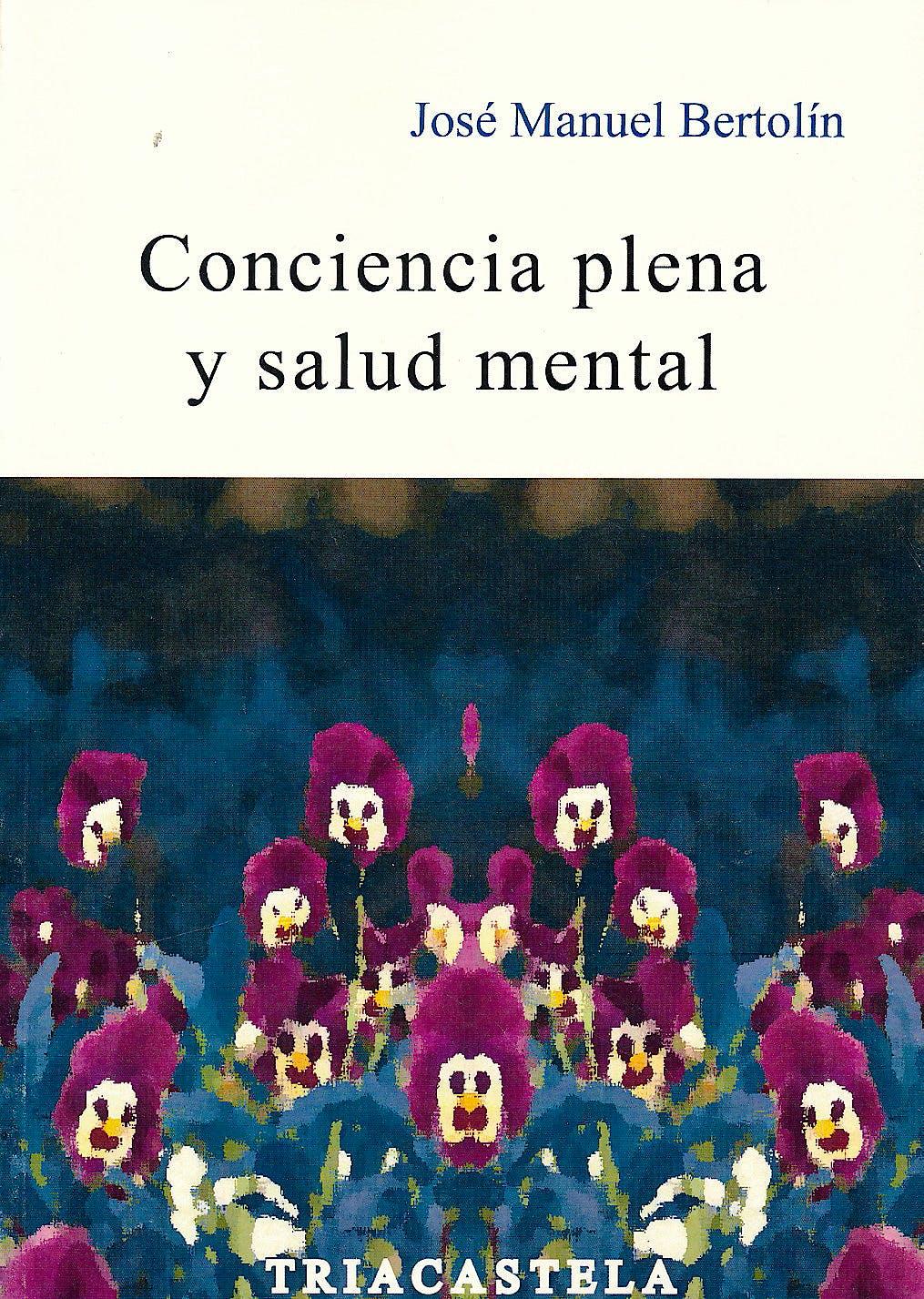 Portada del libro 9788495840851 Conciencia Plena y Salud Mental