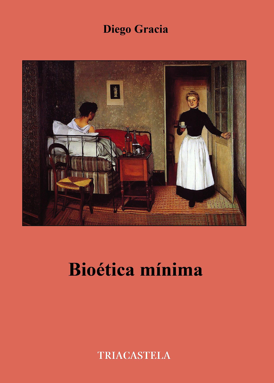 Portada del libro 9788495840967 Bioética Mínima