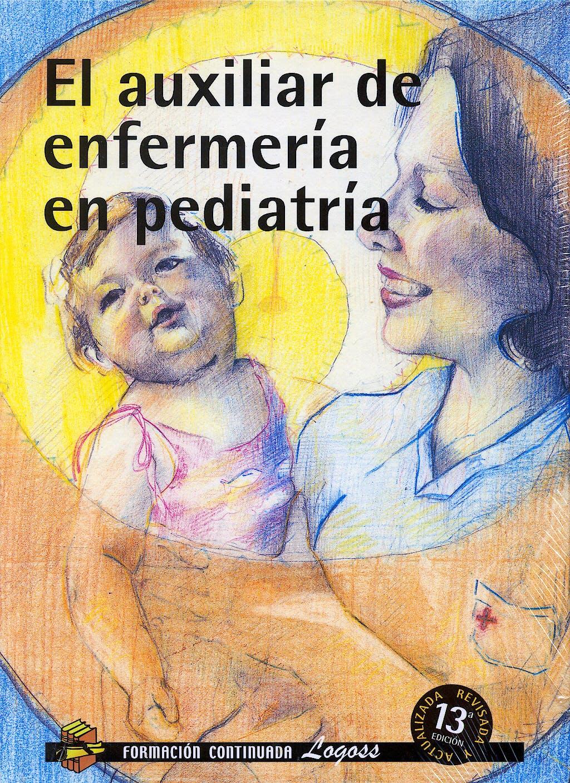Portada del libro 9788495869012 El Auxiliar de Enfermeria en Pediatria