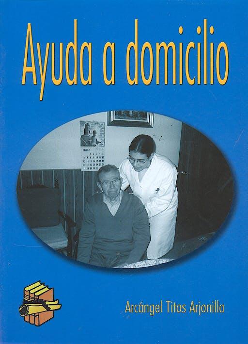 Portada del libro 9788495869135 Ayuda a Domicilio