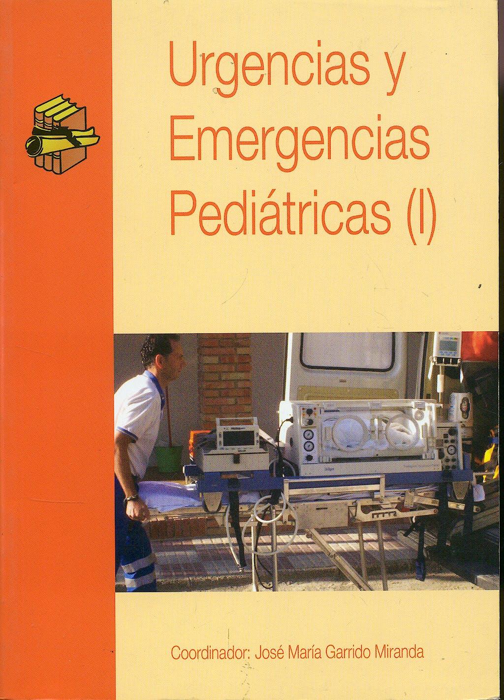 Portada del libro 9788495869166 Urgencias y Emergencias Pediátricas I