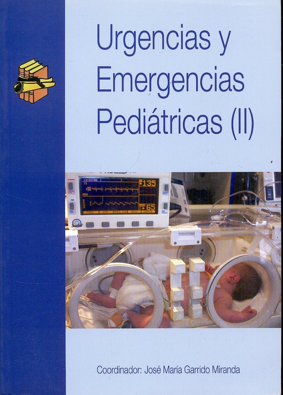 Portada del libro 9788495869272 Urgencias y Emergencias Pediátricas II
