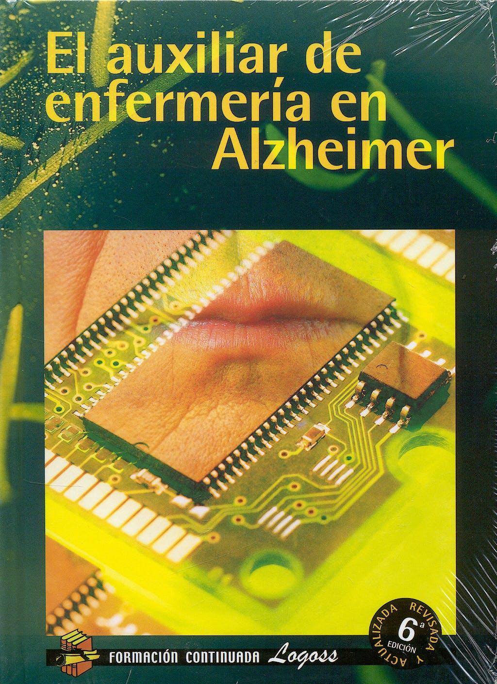 Portada del libro 9788495869517 El Auxiliar de Enfermeria en Alzheimer