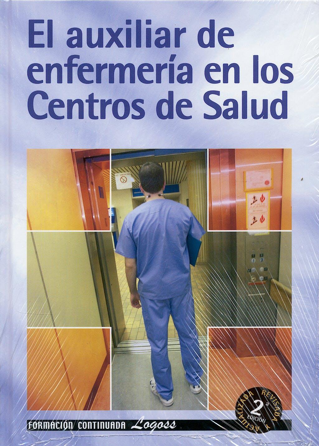 Portada del libro 9788495869739 El Auxiliar de Enfermeria en los Centros de Salud