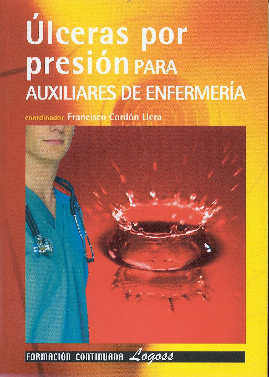 Portada del libro 9788495869753 Ulceras por Presion para Auxiliares de Enfermeria