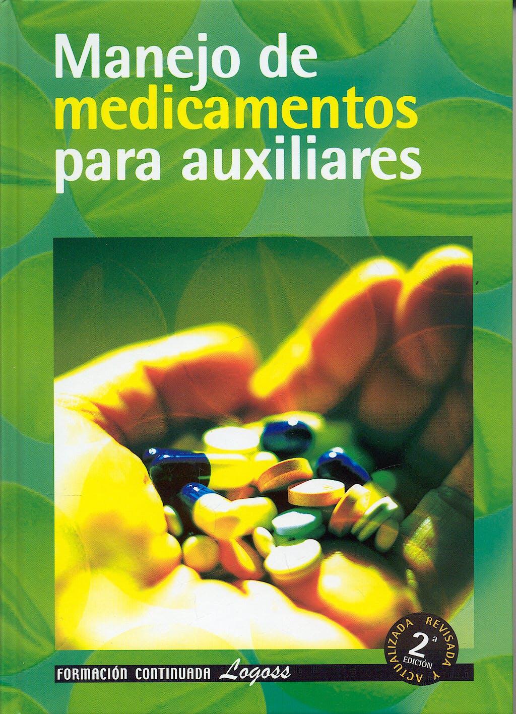 Portada del libro 9788495869876 Manejo de Medicamentos para Auxiliares