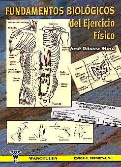 Portada del libro 9788495883254 Fundamentos Biologicos del Ejercicio Fisico