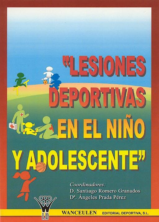 Portada del libro 9788495883742 Lesiones Deportivas en el Niño y Adolescentes