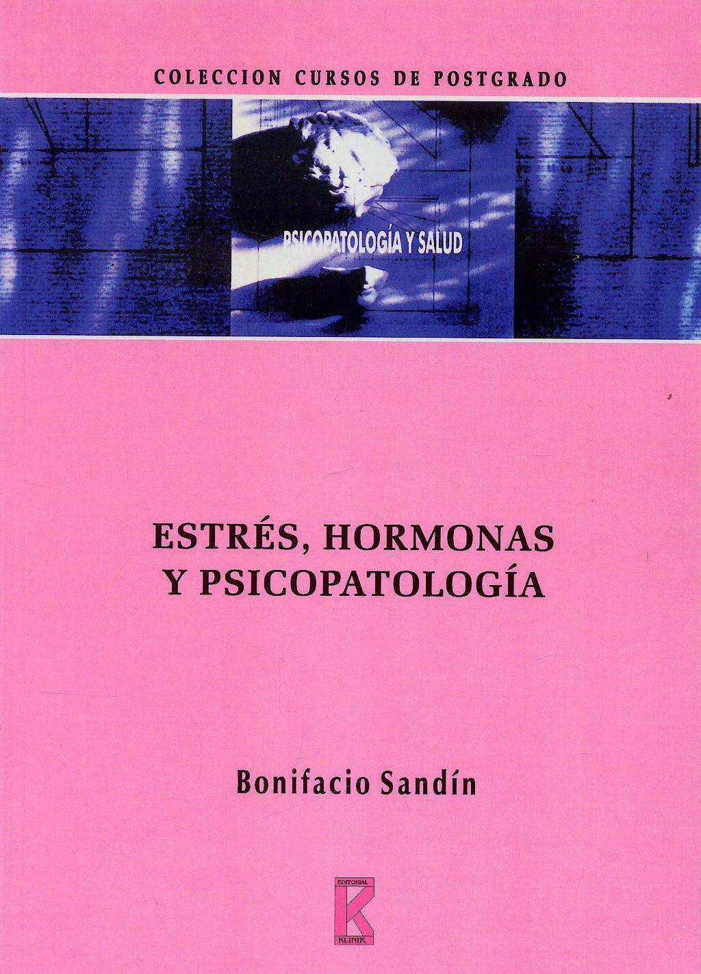 Portada del libro 9788495884039 Estres Hormonas y Psicopatologia Clinica
