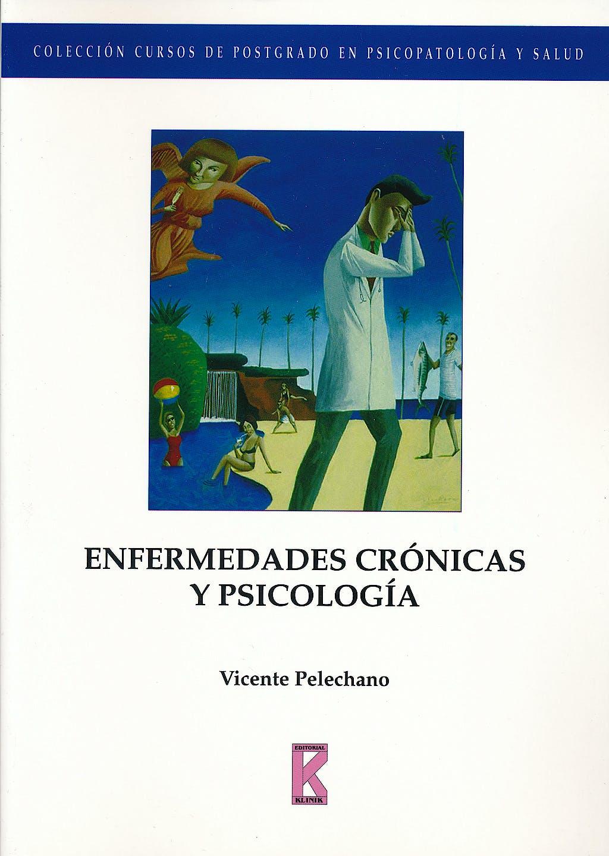 Portada del libro 9788495884169 Enfermedades Cronicas y Psicologia