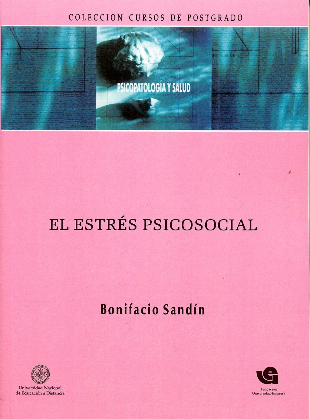 Portada del libro 9788495884176 El Estres Psicosocial. Conceptos y Consecuencias Clinicas. Estres, Psicopatologia y Salud