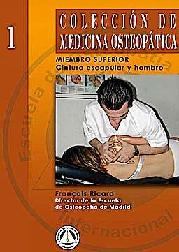 Portada del libro 9788495896032 Miembro Superior, Tomo 1: Cintura Escapular y Hombro (Coleccion de Medicina Osteopatica)