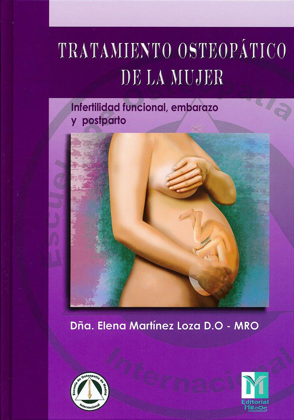 Portada del libro 9788495896124 Tratamiento Osteopático de la Mujer. Infertilidad Funcional, Embarazo y Postparto