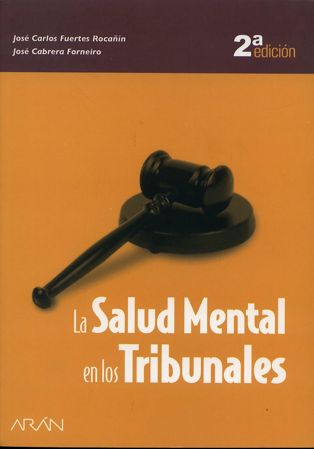Portada del libro 9788495913111 La Salud Mental en los Tribunales