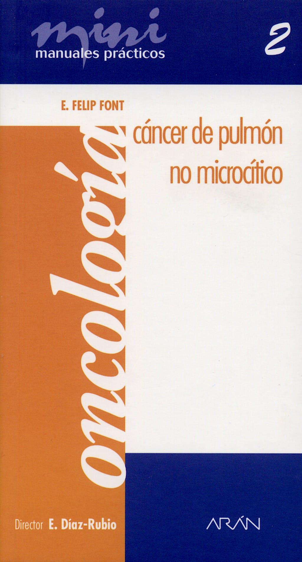 Portada del libro 9788495913449 Cancer de Pulmon no Microcitico. Mini Manuales Practicos 2. Oncologia