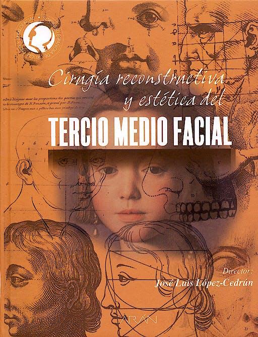 Portada del libro 9788495913555 Cirugia Reconstructiva y Estetica del Tercio Medio Facial