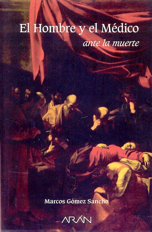 Portada del libro 9788495913739 El Hombre y el Medico ante la Muerte