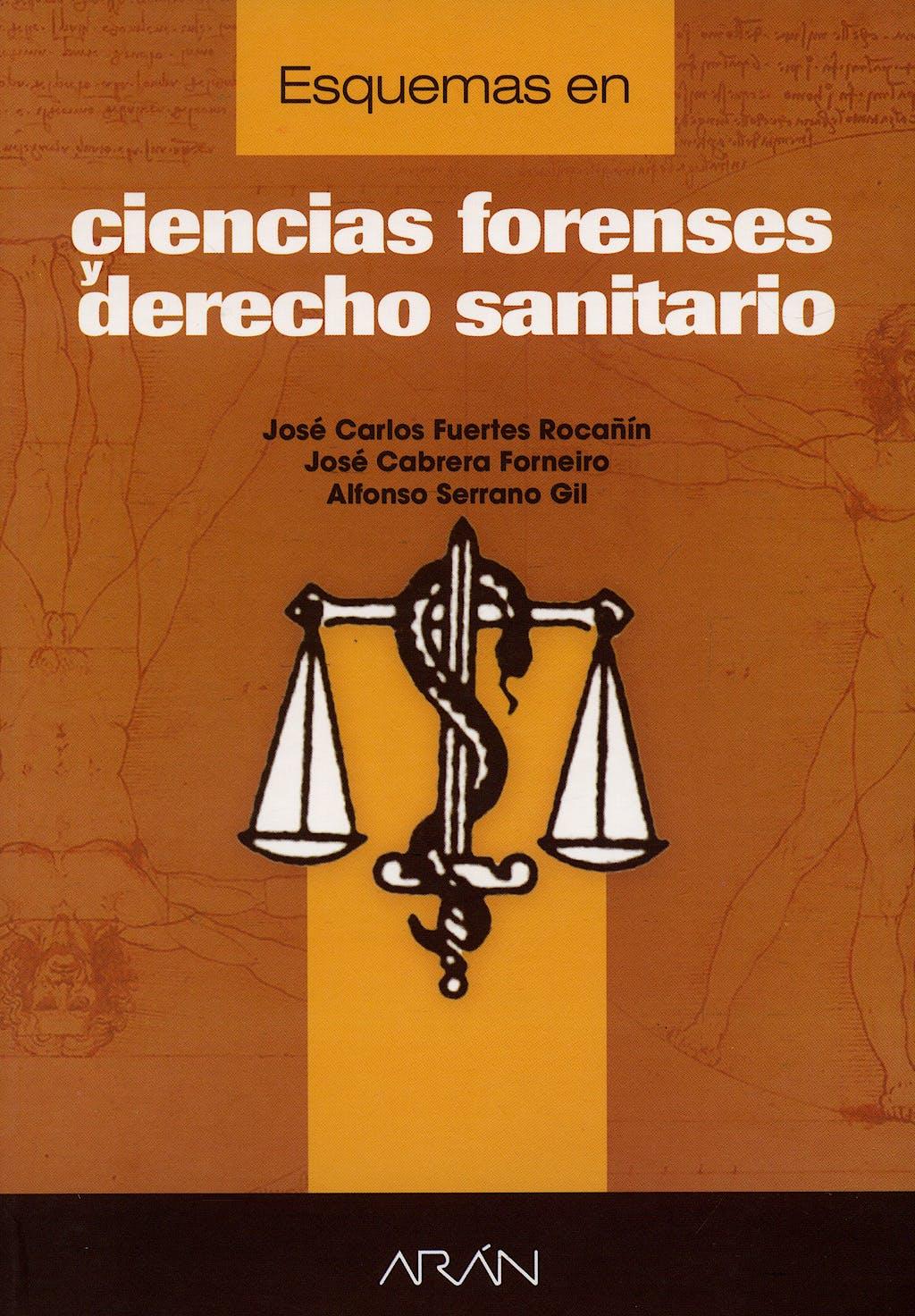 Portada del libro 9788495913876 Esquemas en Ciencias Forenses y Derecho Sanitario
