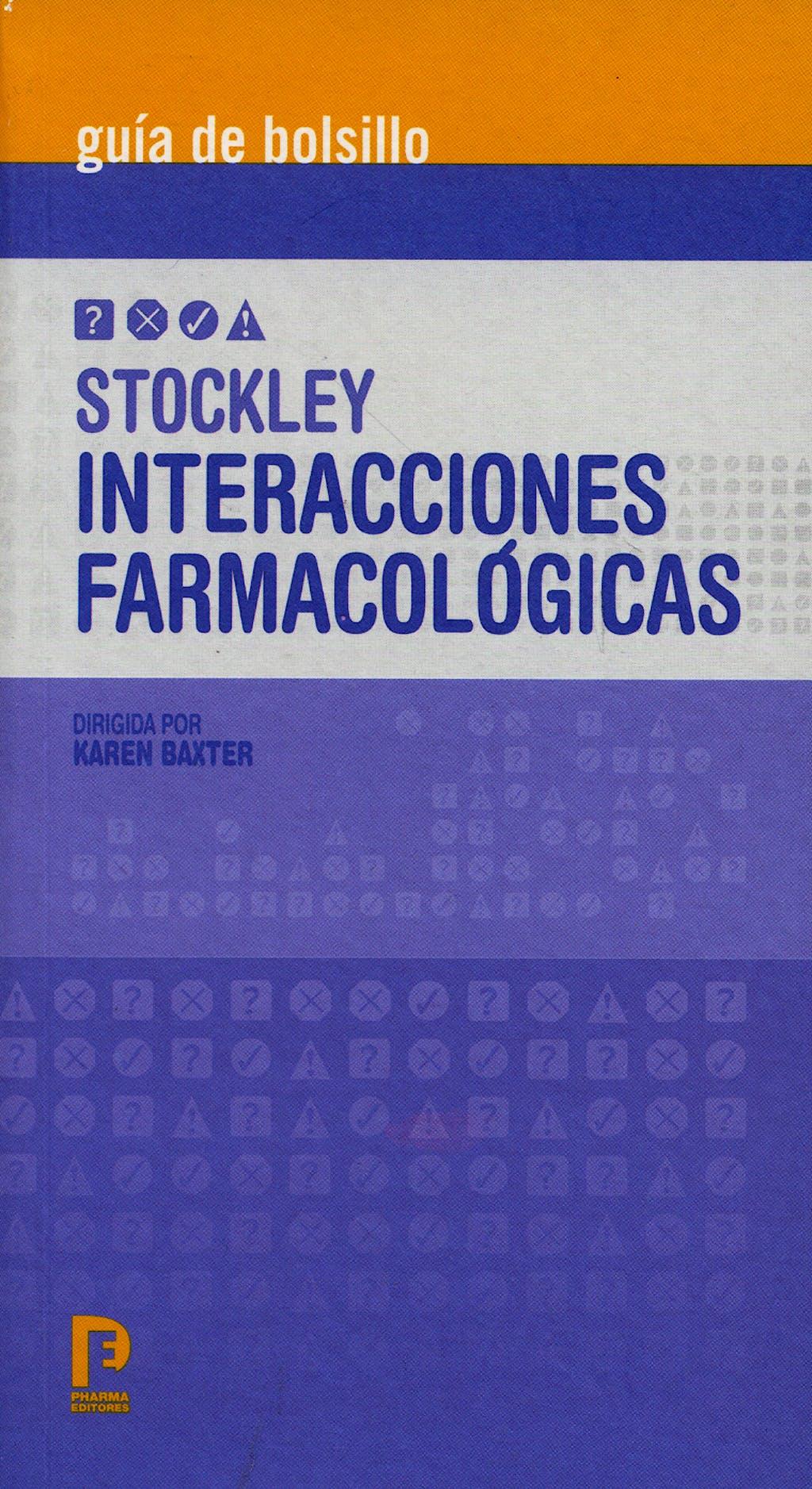 Portada del libro 9788495993243 STOCKLEY Interacciones Farmacológicas. Guía de Bolsillo