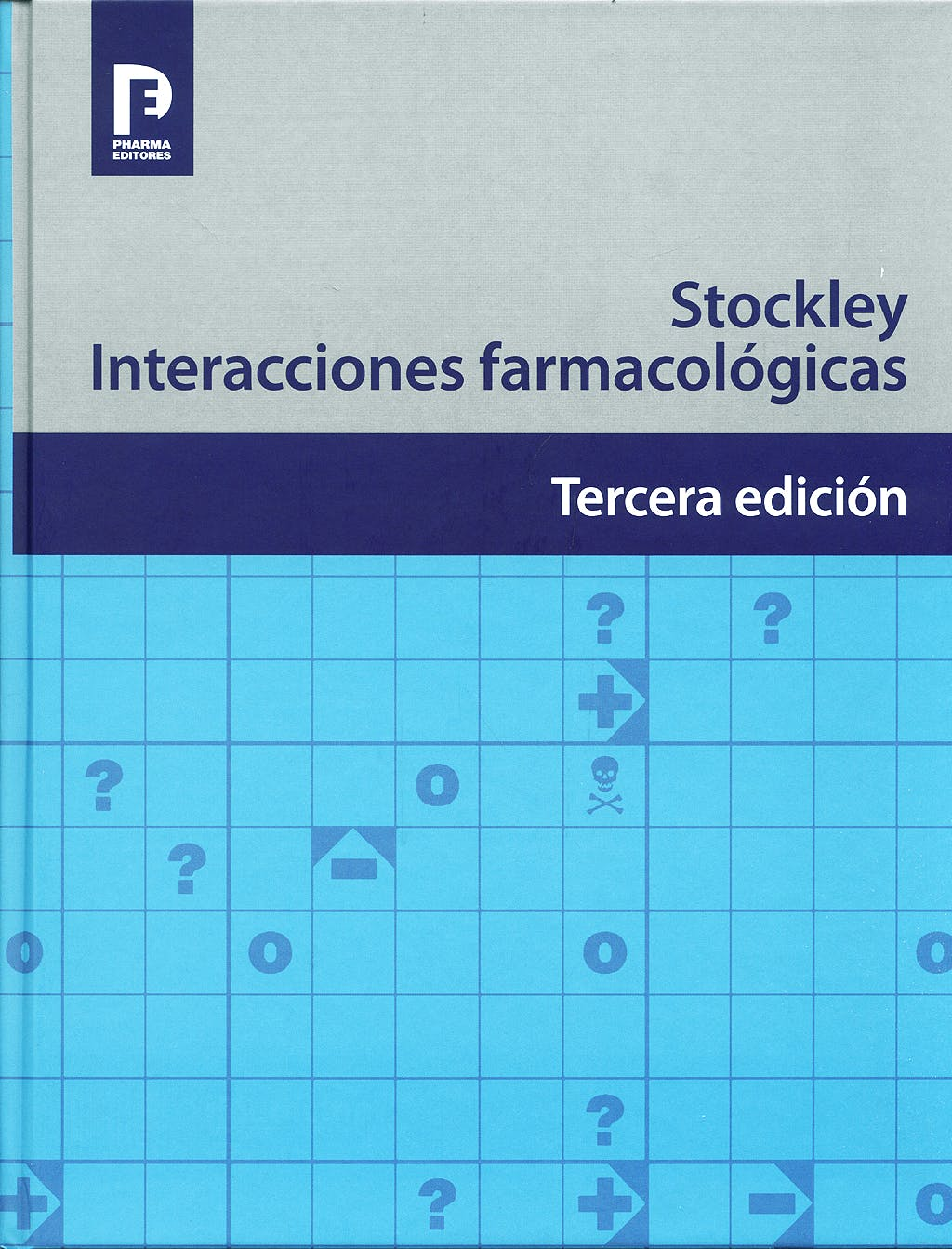 Portada del libro 9788495993304 STOCKLEY Interacciones Farmacológicas
