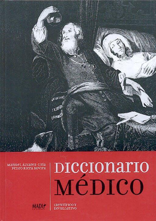 Portada del libro 9788495998682 Diccionario Medico Cientifico y Divulgativo