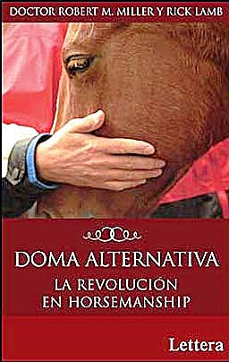 Portada del libro 9788496060197 Doma Alternativa: La Revolucion en Horsemanship