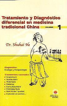 Portada del libro 9788496079021 Tratamiento y Diagnostico Diferencial Medicina Tradicional China, Vol. 1