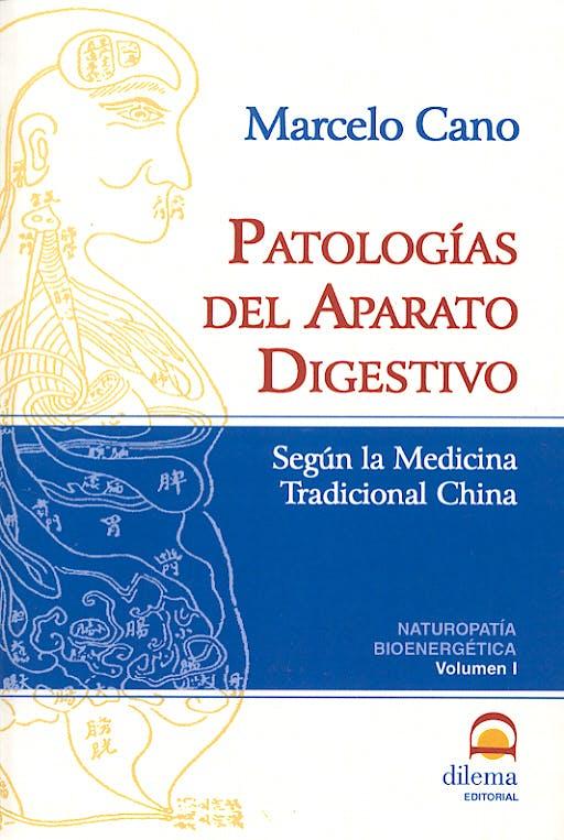 Portada del libro 9788496079335 Patologias del Aparato Digestivo segun la Medicina Tradicional China