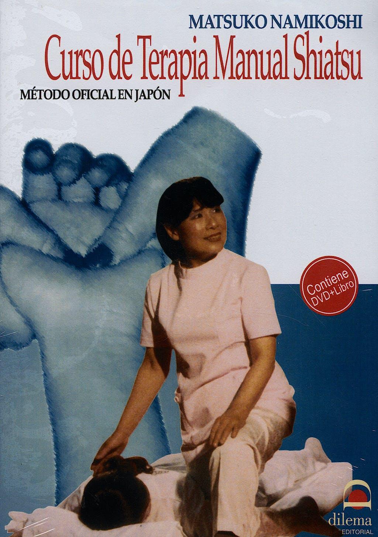 Portada del libro 9788496079359 Curso de Terapia Manual Shiatsu. Metodo Oficial en Japon + Dvd