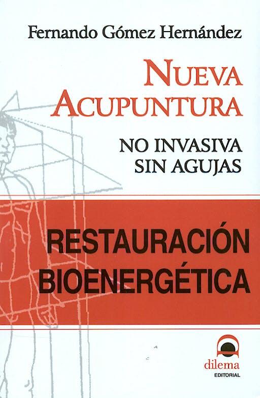 Portada del libro 9788496079816 Restauracion Bioenergetica. Nueva Acupuntura, no Invasiva, sin Agujas