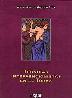 Portada del libro 9788496081116 Tecnicas Intervencionistas en el Torax