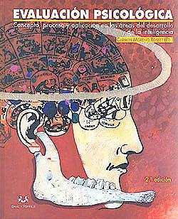 Portada del libro 9788496094536 Evaluacion Psicologica: Teoría y Ejercicos Prácticos)