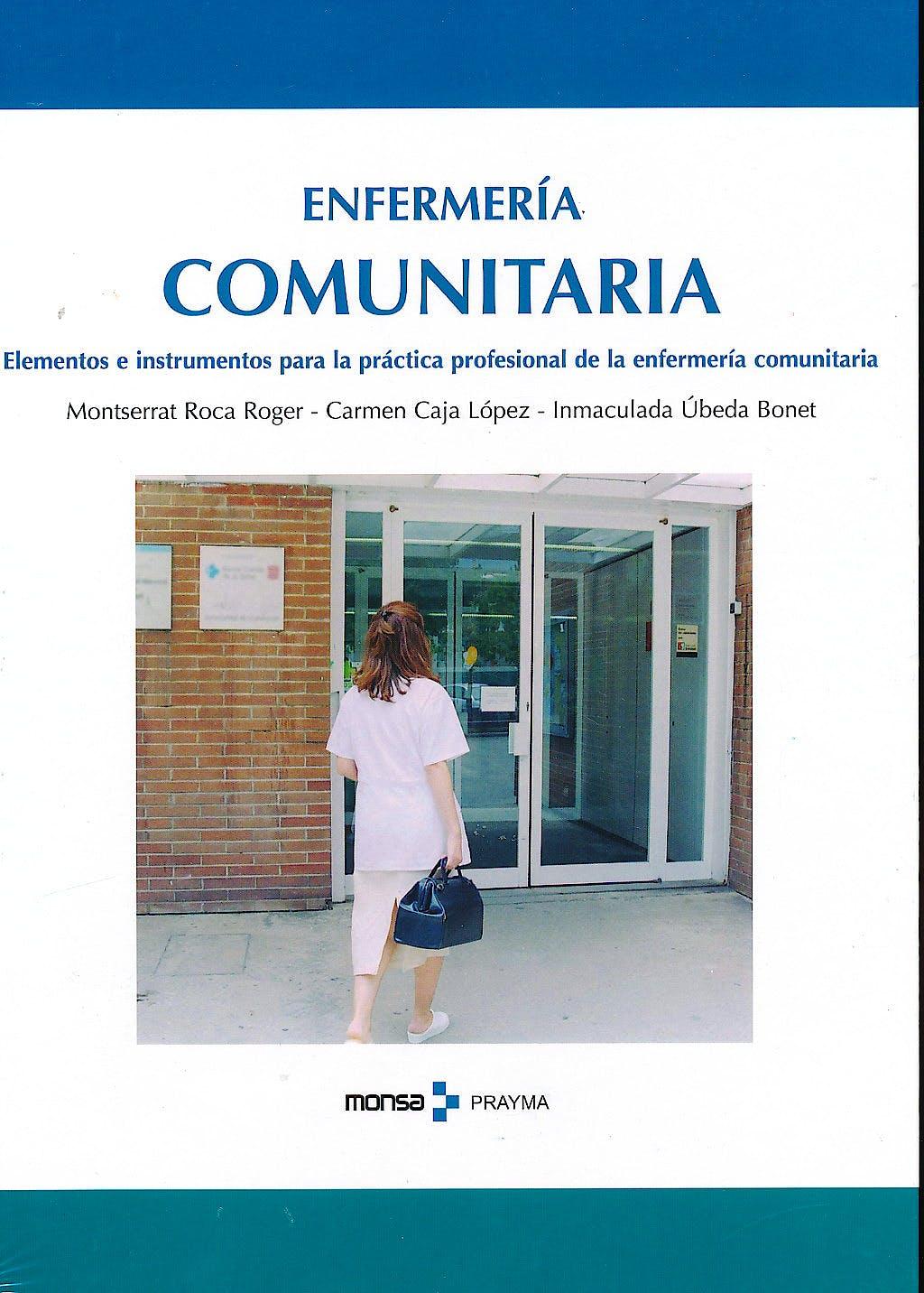 Portada del libro 9788496096875 Enfermería Comunitaria. Elementos e Instrumentos para la Práctica Profesional de la Enfermería Comunitaria