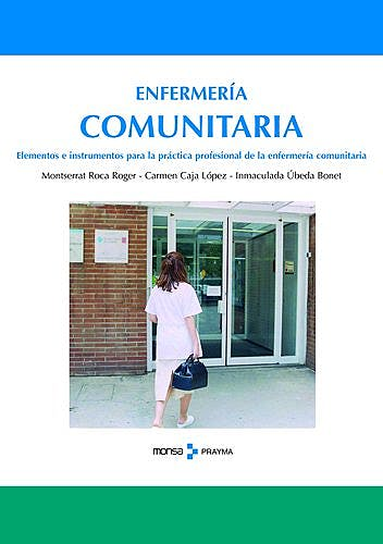 Portada del libro 9788496096899 Elementos e Instrumentos para la Practica Profesional de la Enfermeria Comunitaria