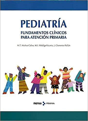 Portada del libro 9788496096998 Pediatría. Fundamentos Clínicos para Atención Primaria