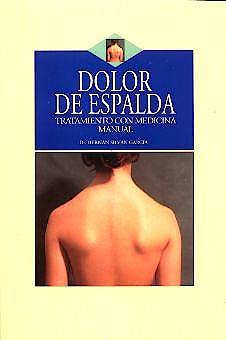Portada del libro 9788496106017 Dolor de Espalda. Tratamiento con Medicina Manual