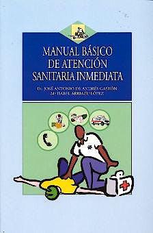 Portada del libro 9788496106062 Manual Basico de Atencion Sanitaria Inmediata