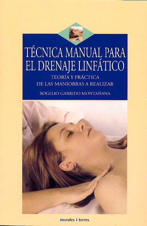 Portada del libro 9788496106147 Tecnica Manual para el Drenaje Linfatico
