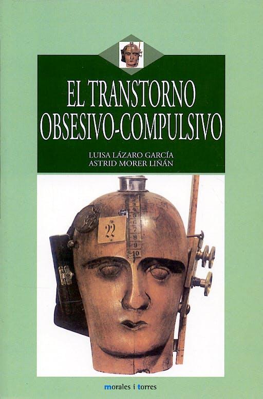 Portada del libro 9788496106437 El Trastorno Obsesivo-Compulsivo