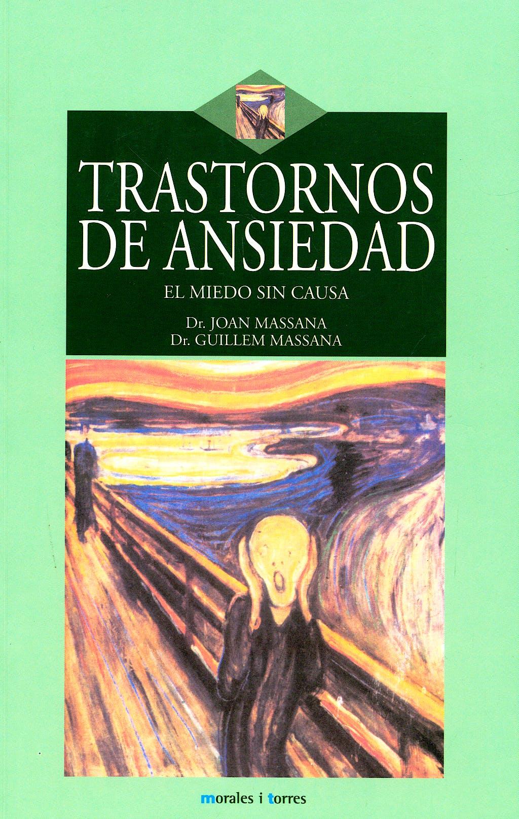 Portada del libro 9788496106444 Trastornos de Ansiedad. el Miedo sin Causa