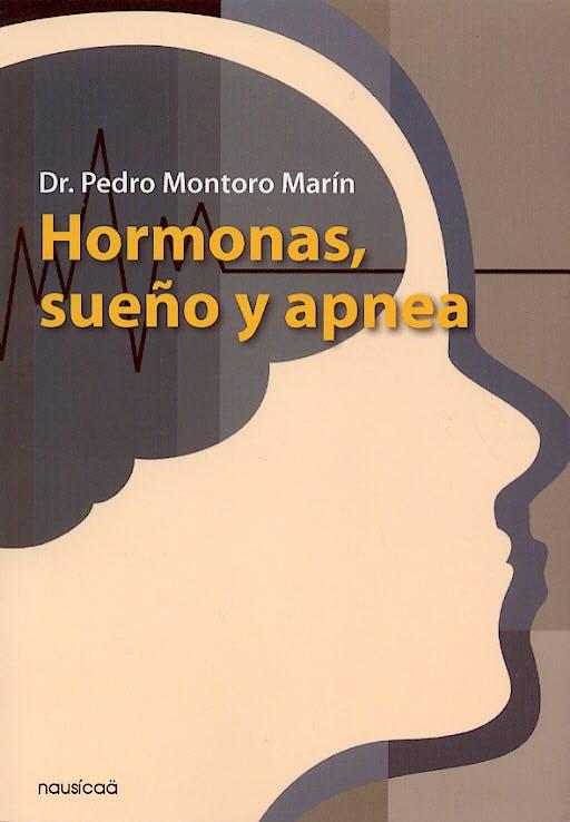 Portada del libro 9788496114319 Hormonas, Sueño y Apnea