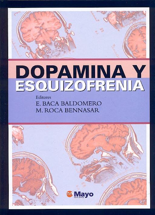 Portada del libro 9788496122123 Dopamina y Esquizofrenia